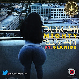 "[Song] Duncan Mighty ft. Olamide – ""Blow Am""-www.mp3made.com.ng"