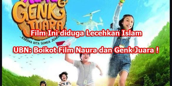 Lecehkan Islam, Ustadz Bachtiar Nasir: Boikot Film Naura dan Genk Juara !