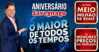 Promoção Aniversário Savegnago Supermercados 2018 Meio Milhão Reais Prêmios