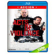 Actos de violencia (2018) Extended BRRip 720p Audio Dual Latino-Ingles
