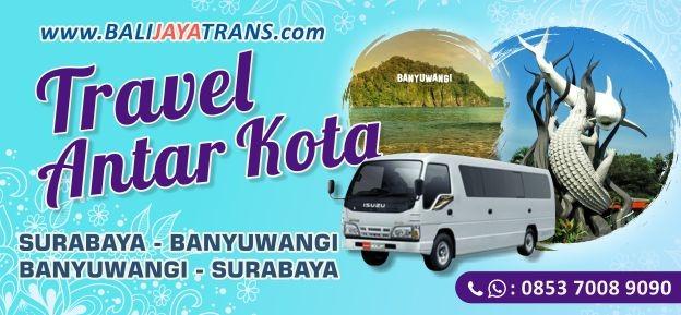 Travel Surabaya - Banyuwangi PP