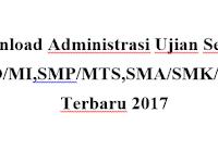 Download Administrasi Ujian Sekolah SD/MI,SMP/MTS,SMA/SMK/MA Terbaru 2017