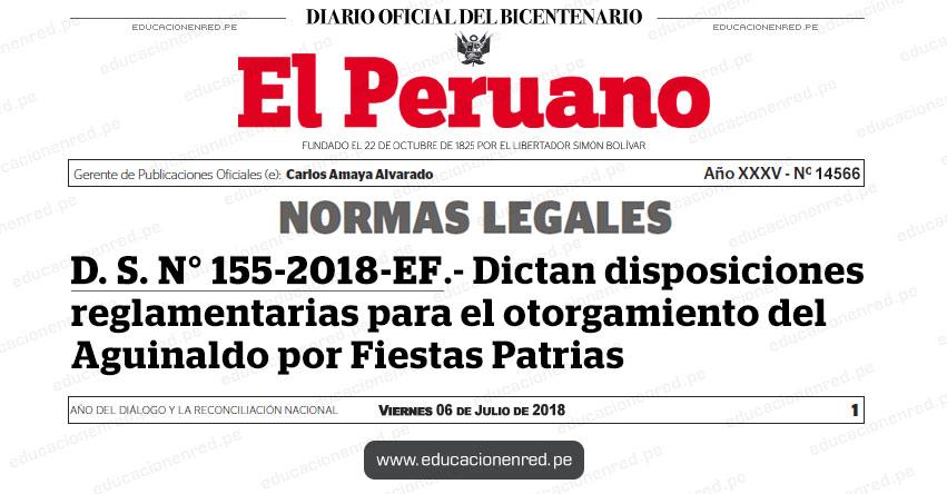 D. S. N° 155-2018-EF - Dictan disposiciones reglamentarias para el otorgamiento del Aguinaldo por Fiestas Patrias - www.mef.gob.pe
