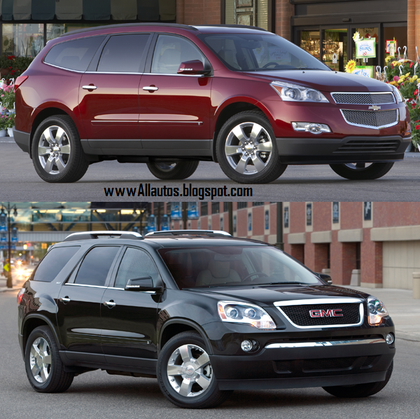 Autos: Comparison Between GMC Acadia and Chevrolet Traverse.