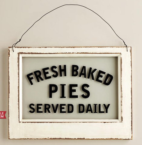World Market Fresh Baked Pie Sign