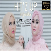 Lirik Lagu Duo Hit'z Up Hijrahku