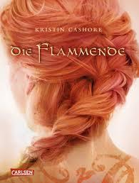 Die Flammende  Kristin Cashore