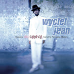 Wyclef Jean - Wyclef Jean Presents the Carnival featuring Refugee Allstars Cover