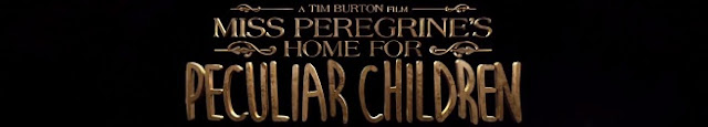 Miss Peregrine's Home for Peculiar Children (2016) Banner