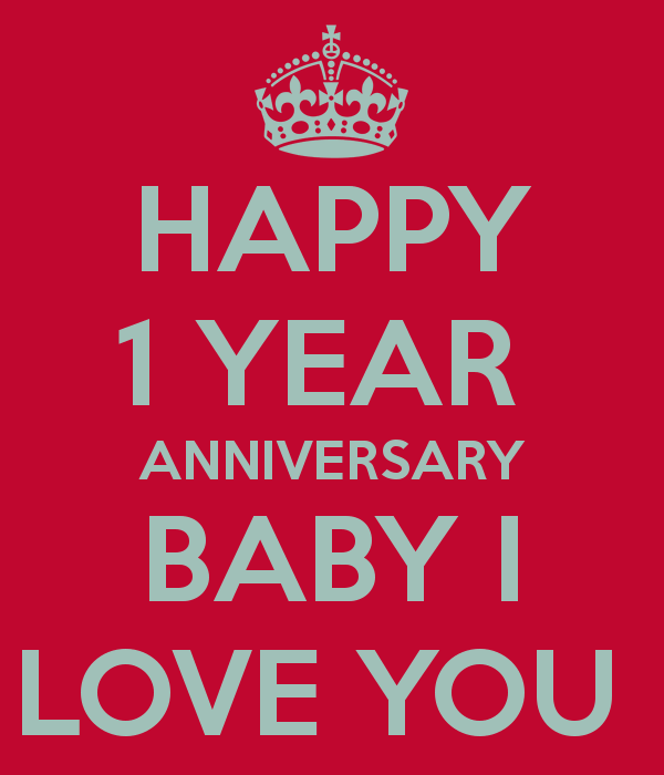 1 Year Relationship Anniversary Quotes For Him