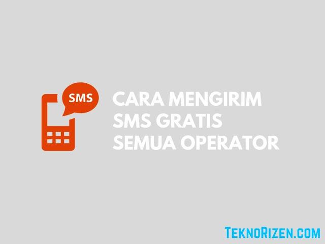 Cara Kirim SMS Gratis Semua Operator Terbaru 2018