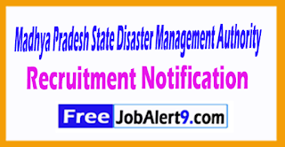 Madhya Pradesh State Disaster Management Authority Recruitment Notafacation