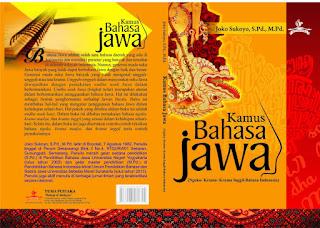 Translate / Kamus Terjemahan Bahasa Jawa Contoh Kosakata Jawa dan Artinya