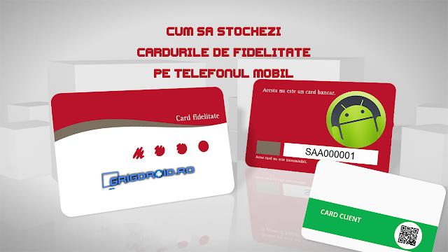 Cum să stochezi cardurile de fidelizare direct în telefonul mobil, pentru a nu le mai purta în portofel