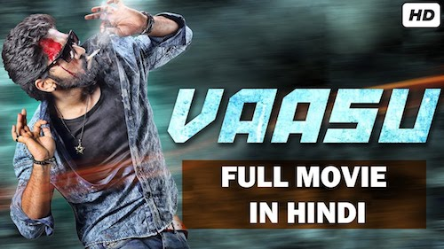 Vaasu 2019 Hindi Dubbed Full Movie Download