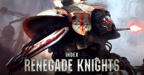 Renegade knights index free download faeit 212 warhammer 40k today games workshop has responded to the constant question about renegade knights with a free index download that we can start using immediately m4hsunfo