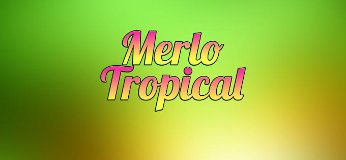 Se viene el Merlo Tropical