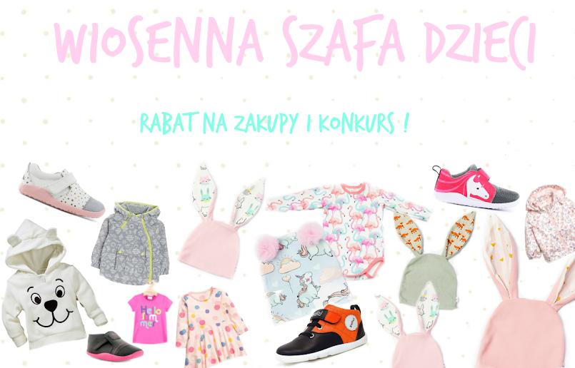 Wiosenna szafa maluchów ! + KONKURS I RABAT !