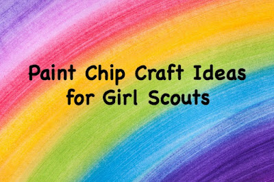 Paint Chip craft ideas for Girl Scouts-earn Daisy petals and badges with these amazing ideas from crafty mamas.