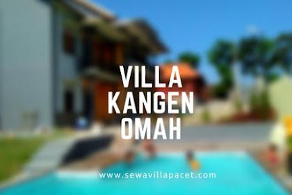 Villa Kangen Omah Pacet, Villa Keren Dekat Lokasi Wisata Pacet