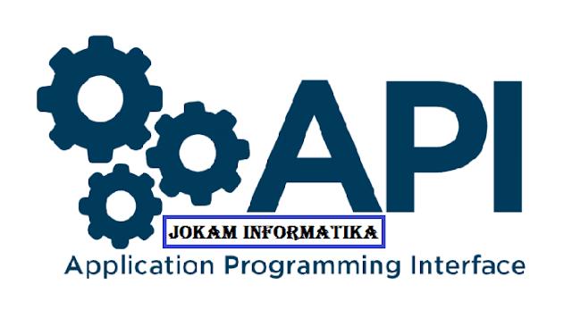 Apa Itu Yang Dimaksud Dengan API (Application Programming Interface) ? - JOKAM INFORMATIKA