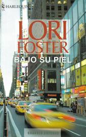 Bajo su Piel, Lori Foster