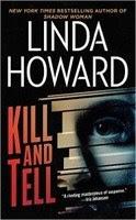 Giết Và Kể - Linda Howard