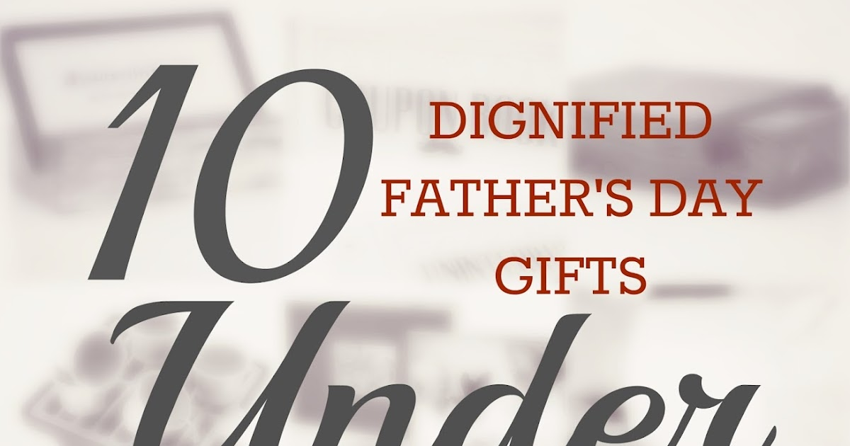 Erin Go Hooah 10 Dignified Father S Day Gifts Under 10