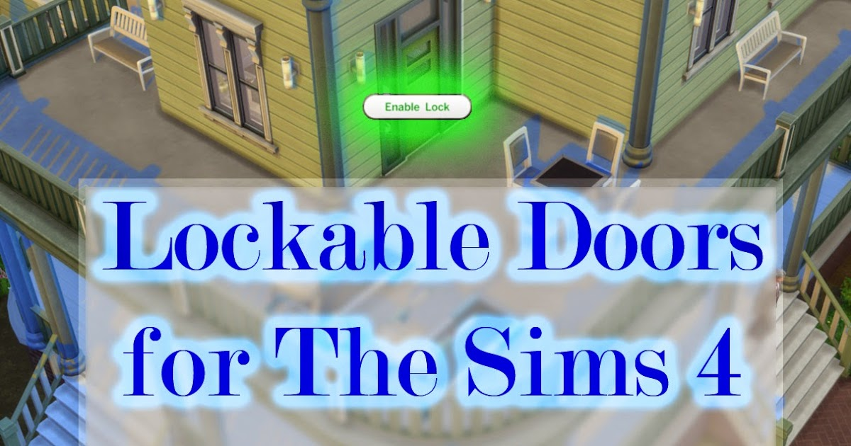 My Sims 4 Blog Door Locks For Ts4 By Scumbumbo