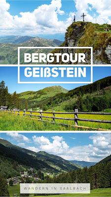 Bergtour Geißstein | Wandern Saalbach | Wanderung SalzburgerLand | Bergwanderung im Glemmtal