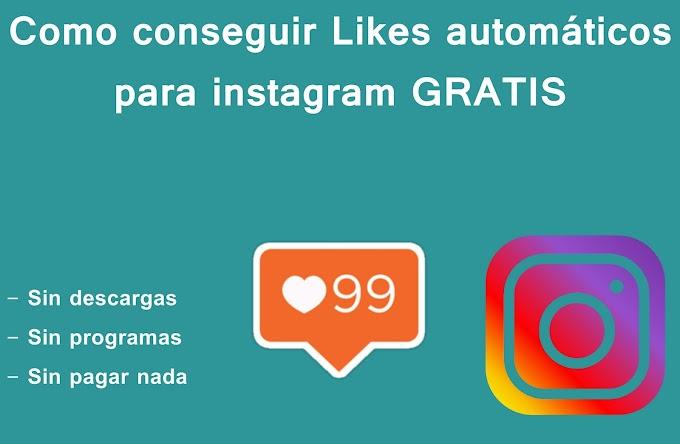Conseguir Likes automáticos para instagram GRATIS