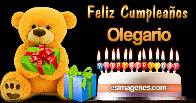 Feliz Cumpleaños Olegario