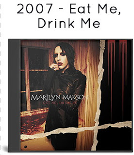 2007 - Eat Me, Drink Me