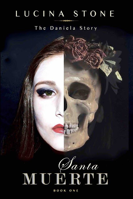 Santa Muerte (The Daniela Story Book 1) by Lucina Stone