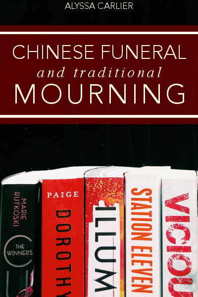 Read about Chinese funerals and mourning traditions!