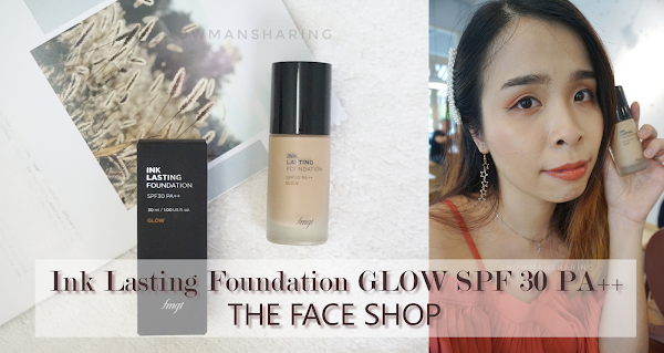Ink Lasting Foundation GLOW Fit SPF 30 PA++ | THE FACE SHOP