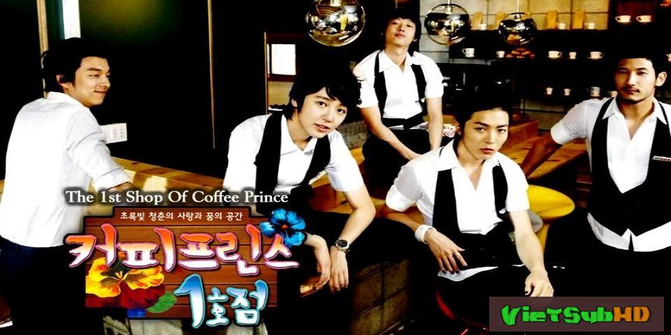 Phim Tiệm Cà Phê Hoàng Tử Hoàn Tất (17/17) VietSub HD | Coffee Prince 2007