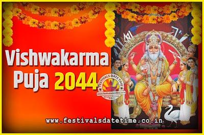 2044 Vishwakarma Puja Date and Time, 2044 Vishwakarma Puja Calendar