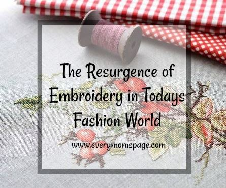 The Resurgence of Embroidery in Todays Fashion World
