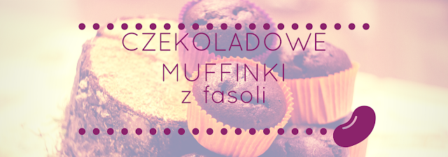 Czekoladowe muffinki z fasoli