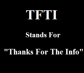 TFTI Stands For Thanks For The Info