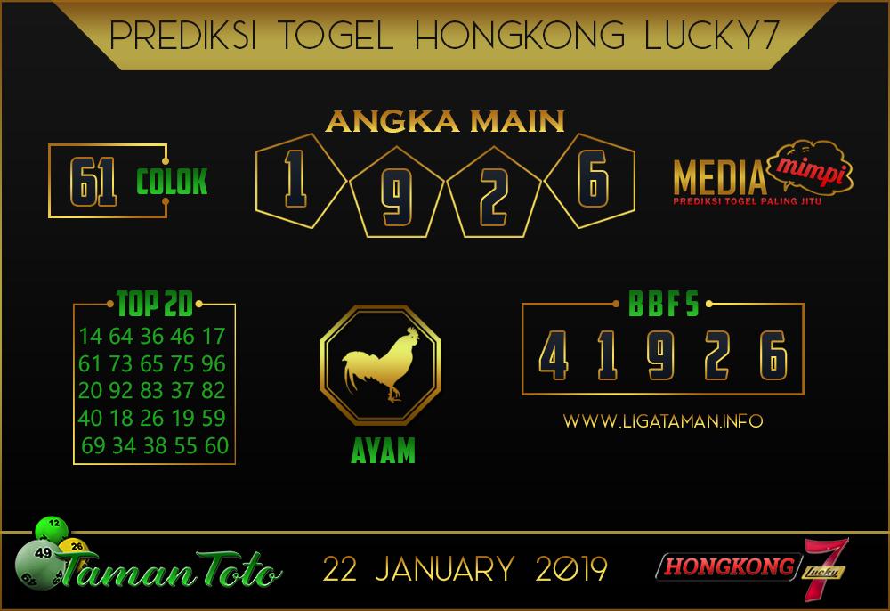 Prediksi Togel HONGKONG LUCKY7 TAMAN TOTO 22 JANUARI 2019