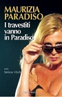 https://www.amazon.it/travestiti-vanno-paradiso-Maurizia-Paradiso/dp/8874242824