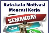 Kata-Kata Motivasi Mencari Kerja