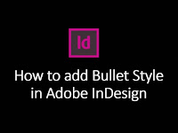 How to Create Bullets Paragraph Style in Adobe InDesign CC