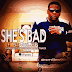 [Audio] Scandar @S_Miles985 - She Bad via @DjSmokemixtapes