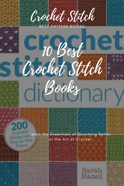 Crochet Stitch Books to Help Improve Your Crochet Skills