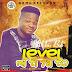 New Music :- Whiz Bob - Level Mi Ti Ya To