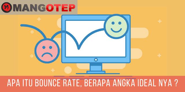 Apa itu Bounce Rate, Berapa angka ideal nya ?