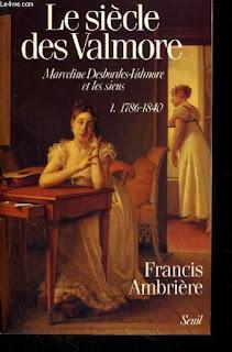 Francis Ambrière (1907-1998), Le siècle des Valmore - Tome 1 - Les Éditions du Seuil, 1987 - Biographie.